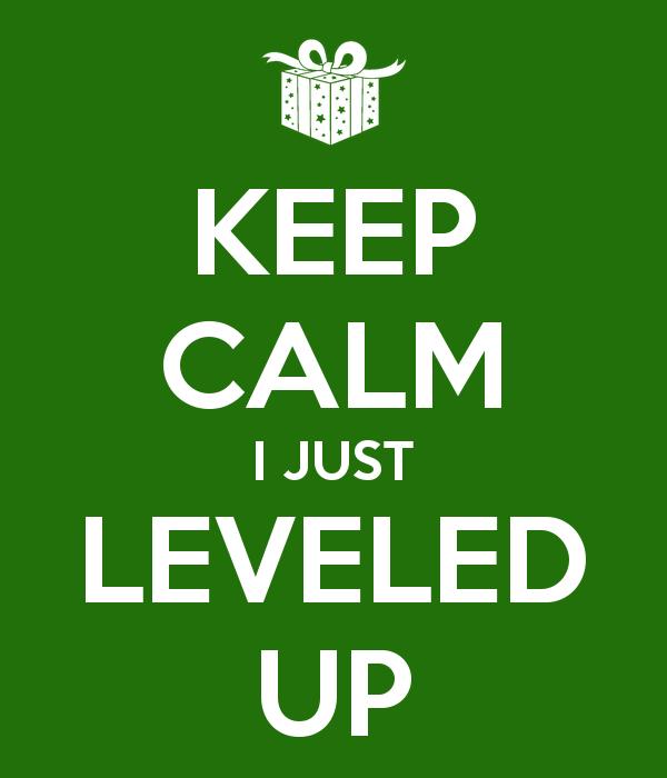 keep-calm-i-just-leveled-up