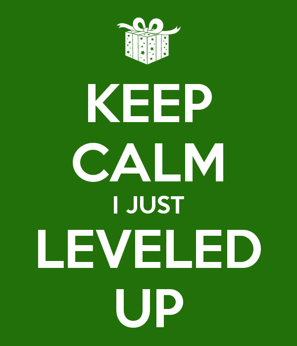 keep-calm-i-just-leveled-up