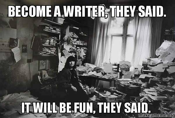 Become-a-Writer-They-Said-It-Will-Be-Fun-They-Said