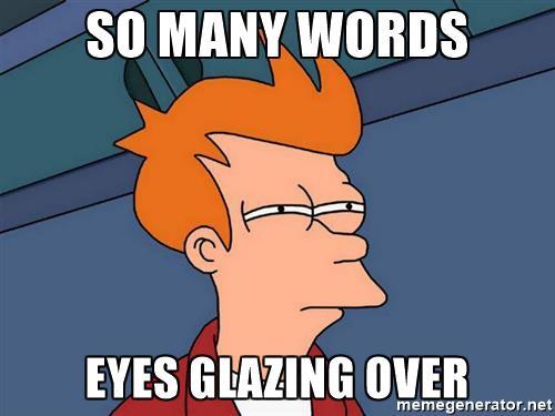 futurama-fry-so-many-words-eyes-glazing-over