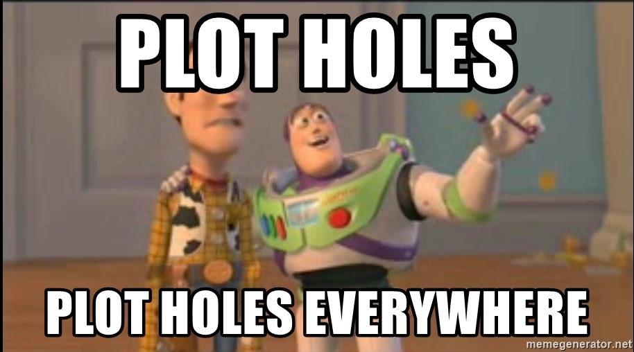 plot-holes-plot-holes-everywhere